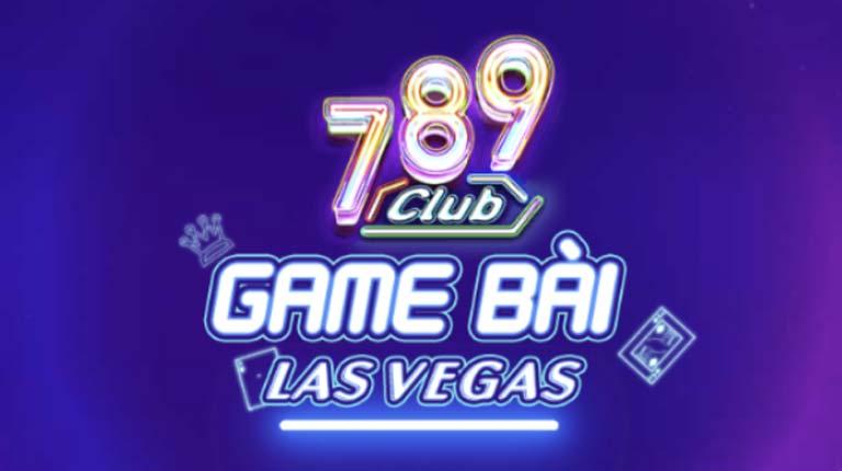 789Club – Sân chơi đổi thưởng lâu đời nhất hiện nay