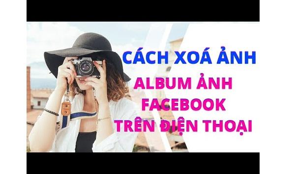 Xóa album ảnh trên facebook bằng điện thoại