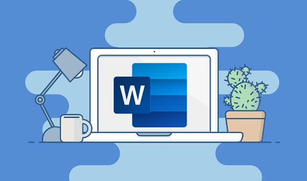 Microsoft Word - công cụ soạn thảo văn bản ai cũng sử dụng