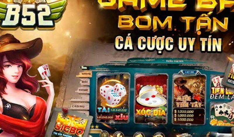 Game bài bom tấn B52 hot nhất khi đổ bộ vào việt nam