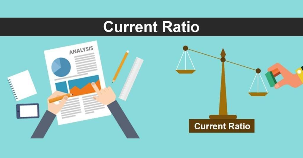 Current Ratio yếu tố quan trọng trong phân tích báo cáo tài chính doanh nghiệp
