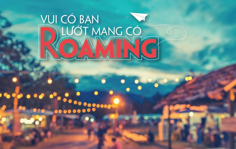 Nhanh tay đăng ký các gói cước Roaming Viettel nhé!